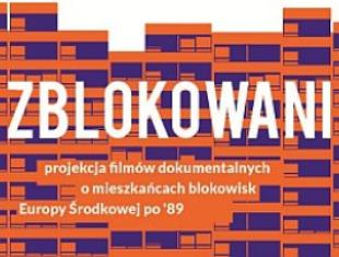 Zblokowani. Pokaz filmowy w Bunkrze Sztuki w Krakowie